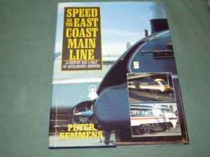 SPEED ON THE EAST COAST MAIN LINE  (Semmens 1990)
